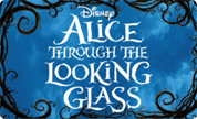 [Alice Through The Looking Glass]